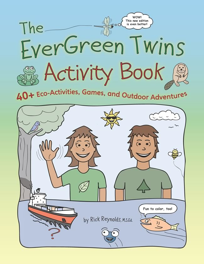 The EverGreen Twins Activity Book:  40+ Eco-Activities, Games, and Outdoor Adventures